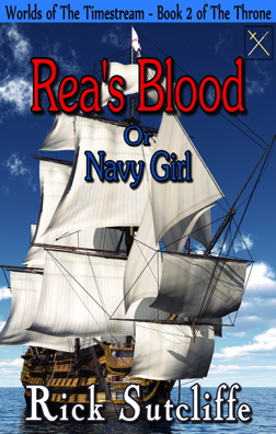 Rea's Blood or Navy Girl by Richard J. Sutcliffe